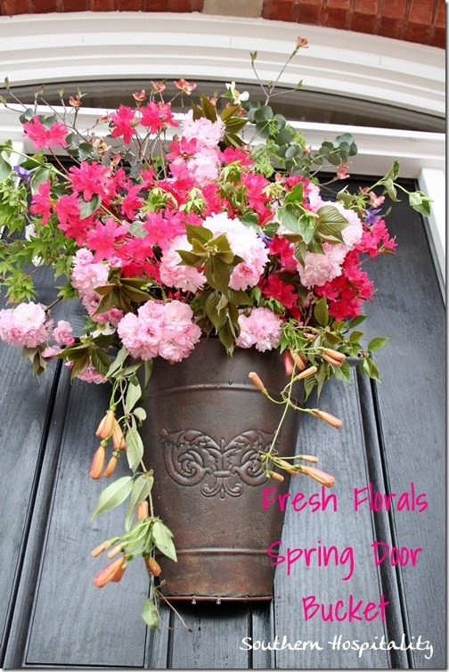 Fresh spring floral door bucket southern hospitality Spring flower arrangements for front door