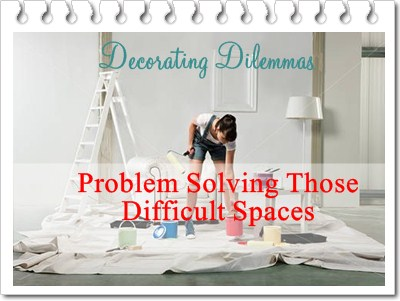 decorating dilemmas