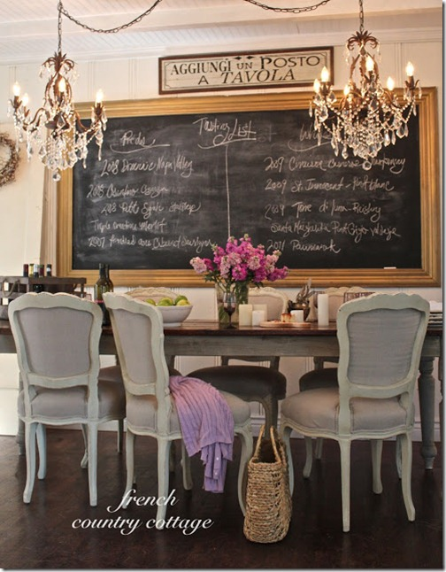 The Dining Room Is Equally Charming With Large Chalkboard French Chairs Rustic Table And Those Beautiful Crystal Chandeliers