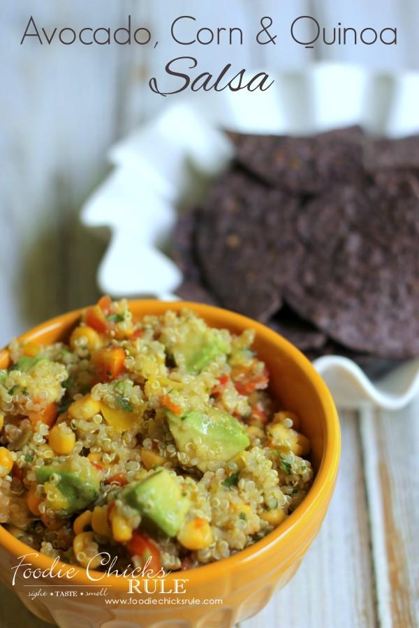 Avocado-Corn-Quinoa-Salsa-a-FAVORITE-dish-avocado-quinoa-salsa-recipe-foodiechicksrule-600x900