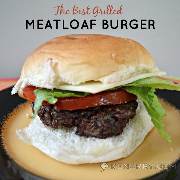 best-grilled-meatloaf-burger kenarry